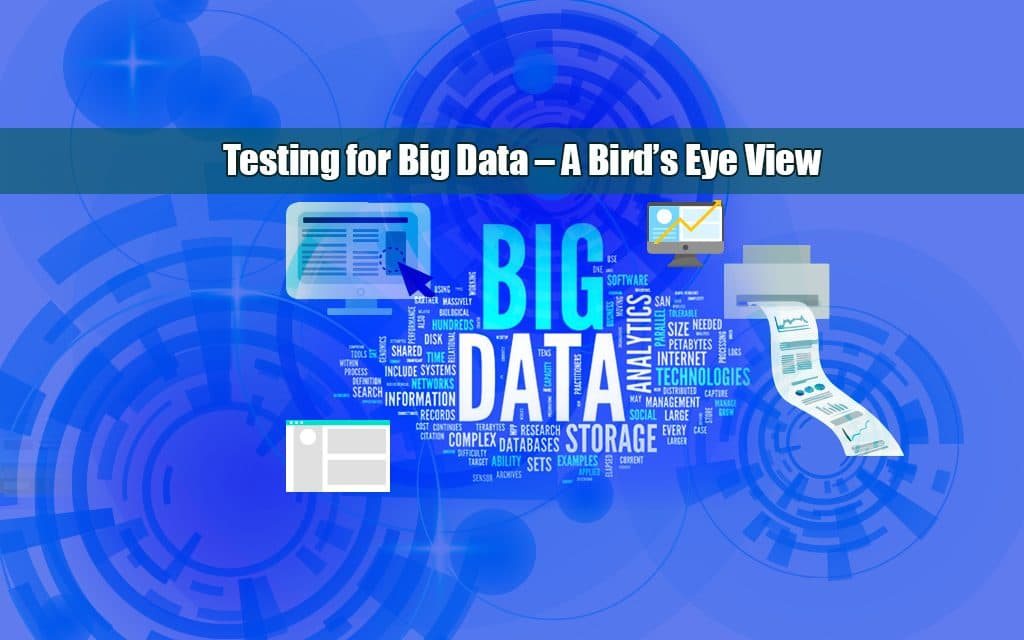 Testing for Big Data - A Bird's Eye View
