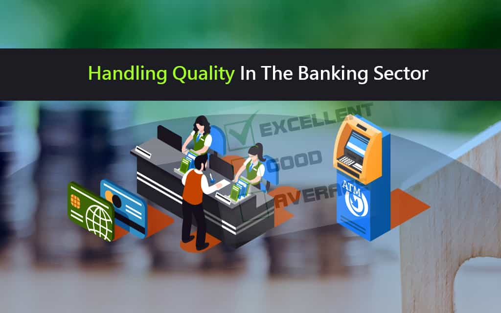 Handling-Quality-In-The-Banking-Sector-