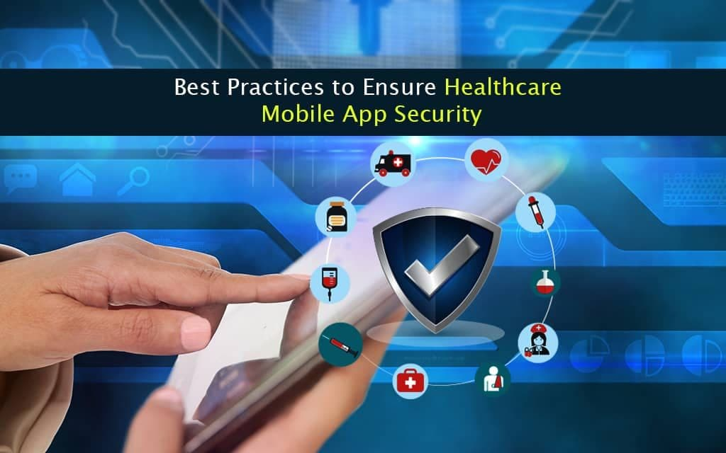 Healthcare Mobile Application Security Services