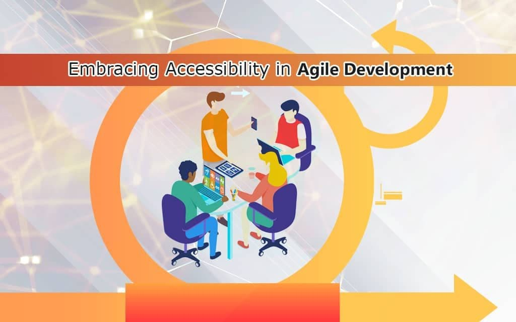 Accessibility in Agile Development