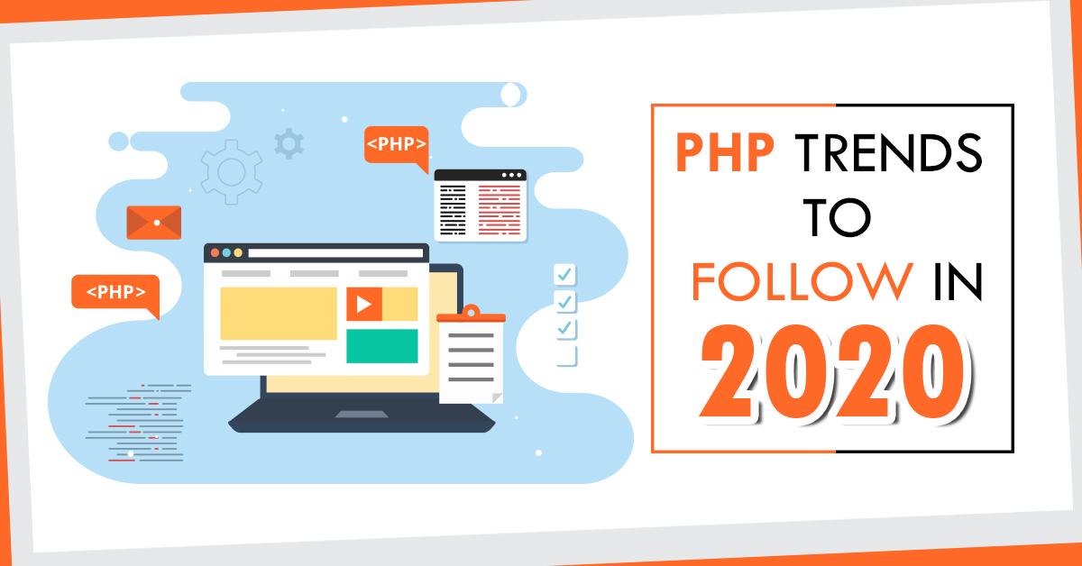 PHP Trends to Follow in 2020