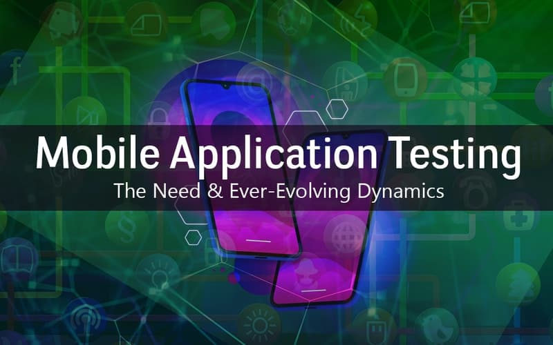 Benefits of Mobile App Testing Services