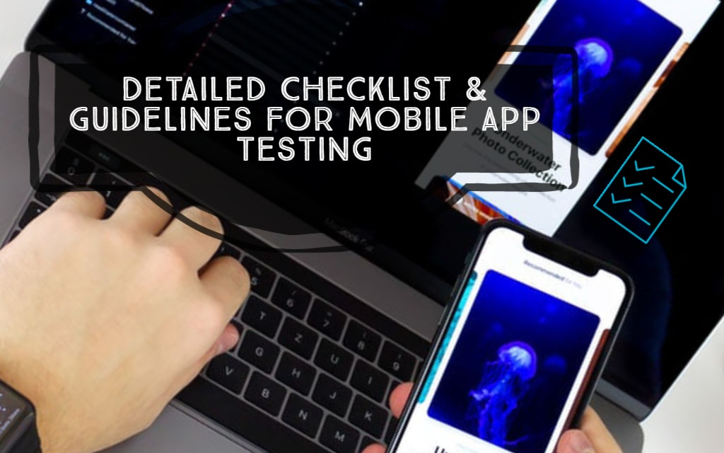 Comprehensive checklist for mobile app testing