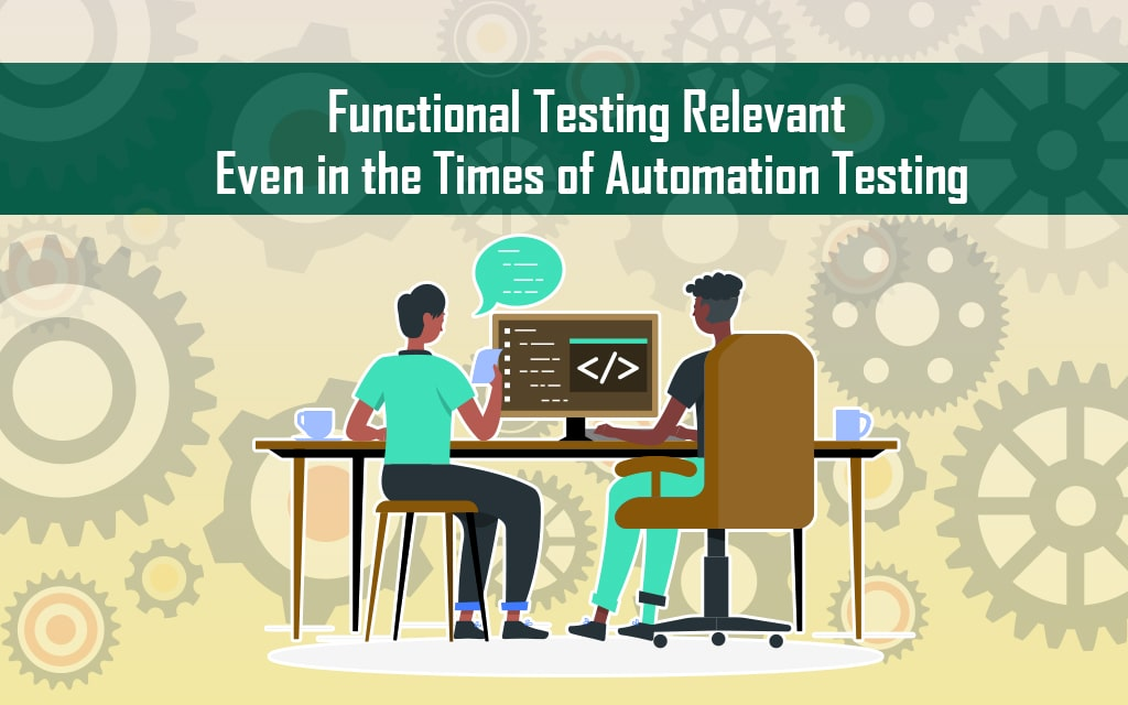 Functional testing services can help create the perfect testing environments