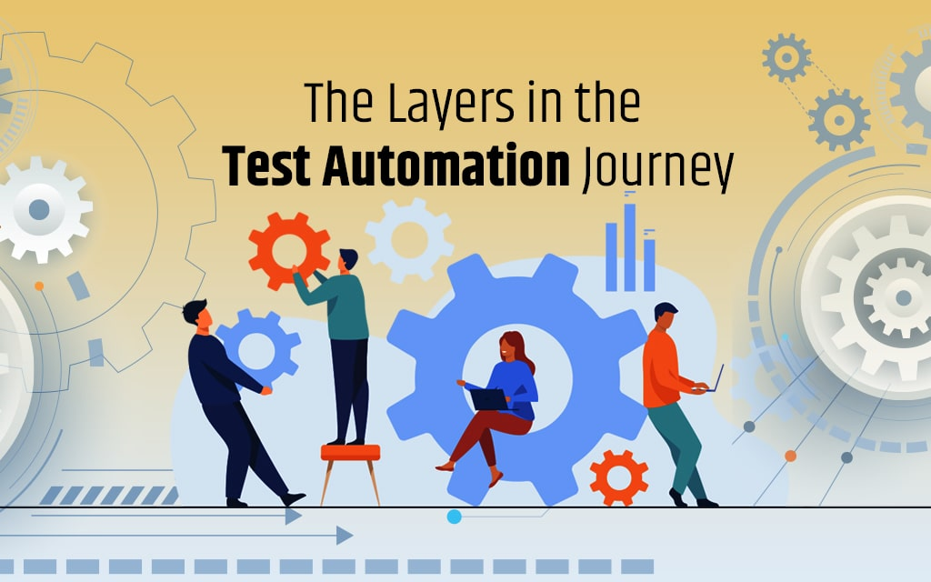Layers in Test Automation Journey