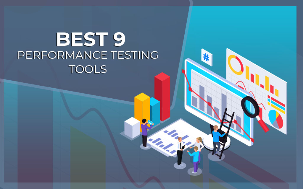 Top 9 Performance Testing Tools Trending in 2021