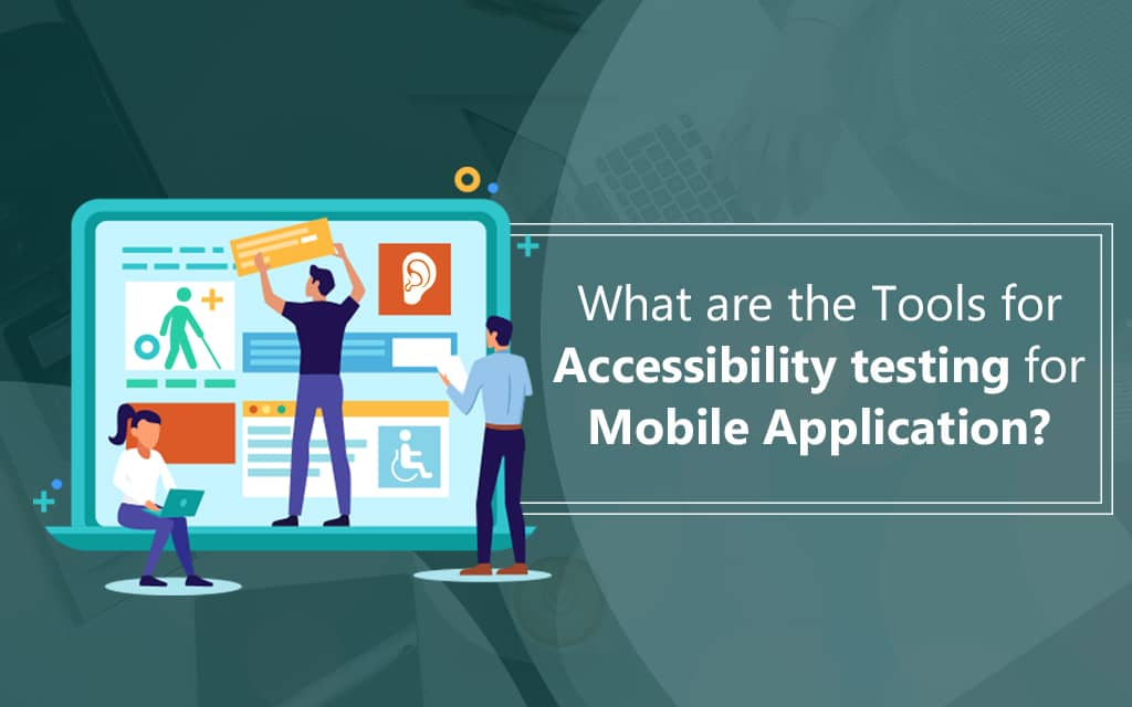 Accessibility testing services and tools