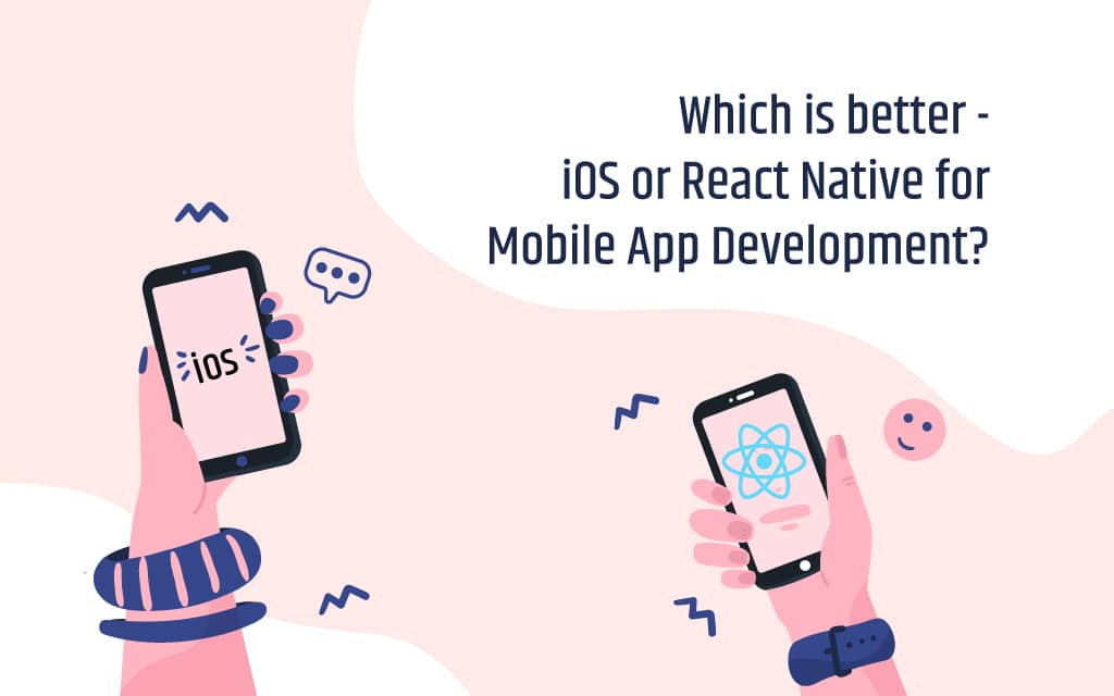 iOS vs React Native App Development