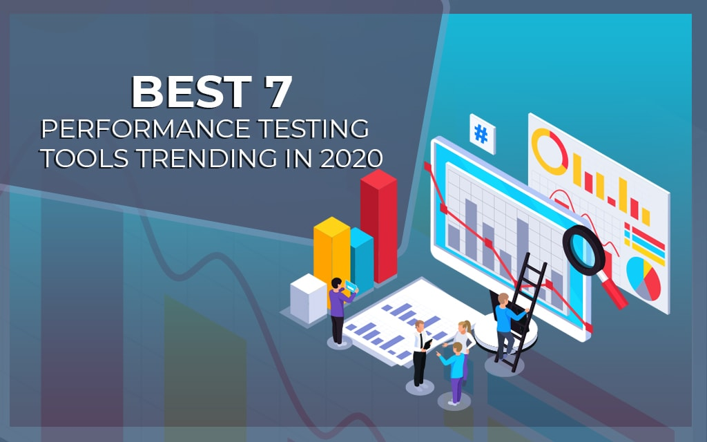Top-7-Performance-Testing-Tools-Trending-in-2020