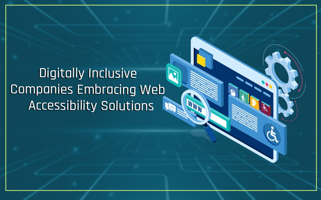 Growing Demands for Wider Web Accessibility Solutions