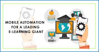 Mobile-Automation-for-a-Leading-e-Learning-Giant-Q_1