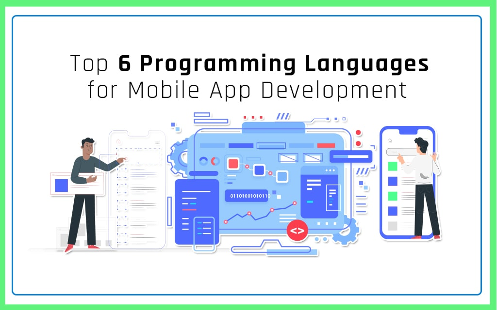 Best 6 Programming Languages for Mobile App Development