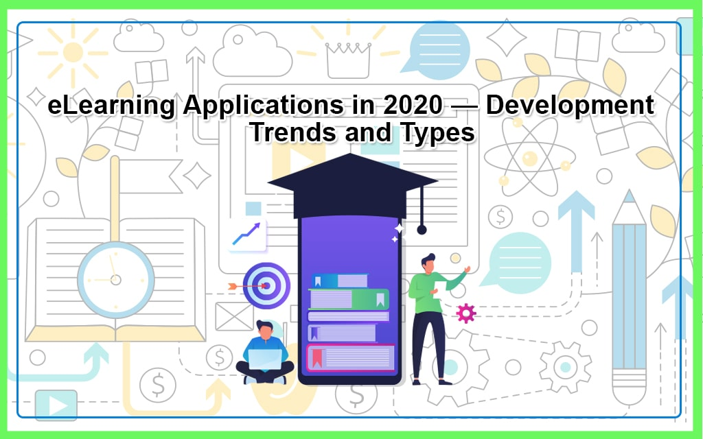 e-Learning Apps Development & trends in 2020