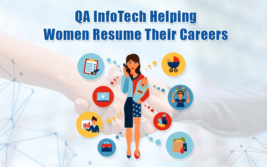 QA InfoTech Helping Women Resume Their Careers
