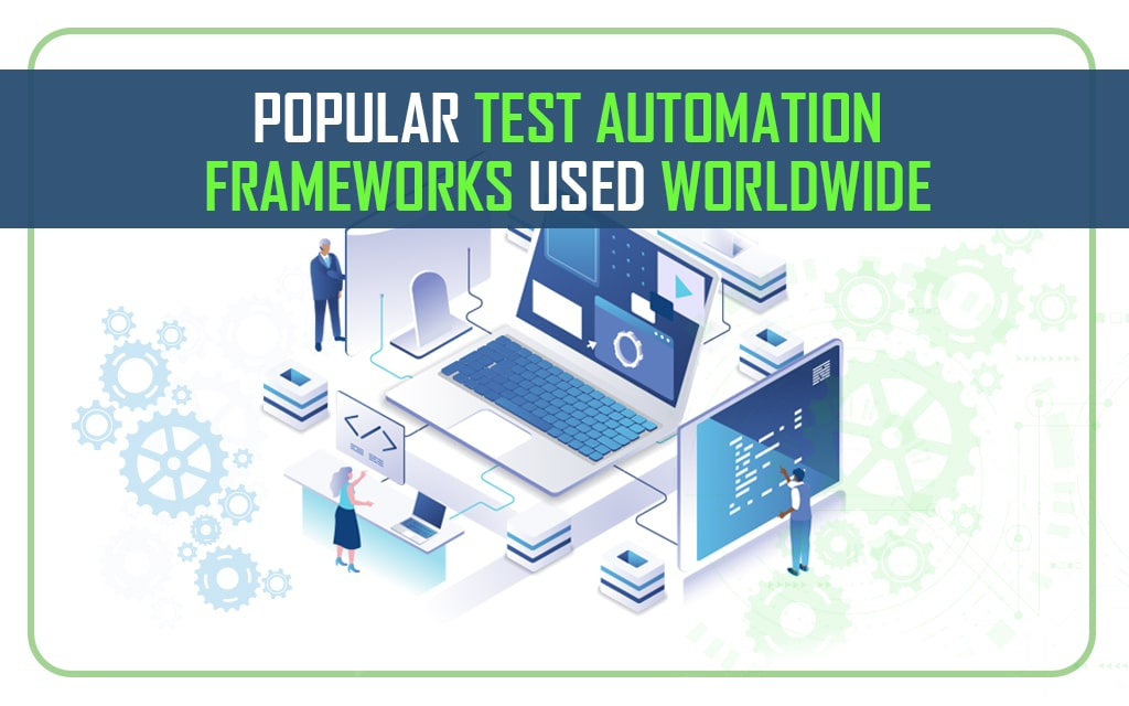 Best Test Automation Frameworks 2021