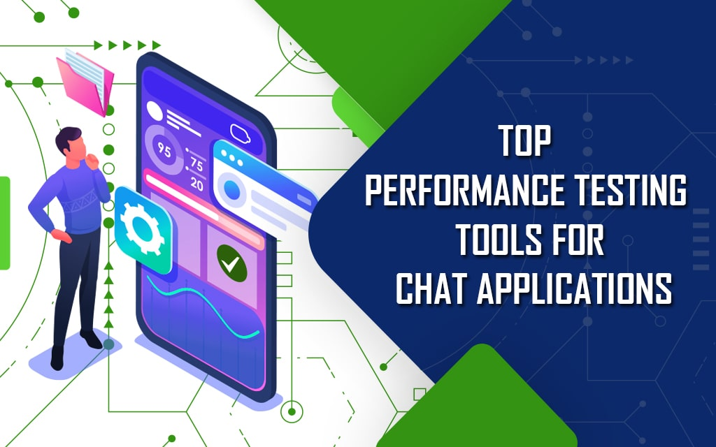 Performance testing tools for chat apps