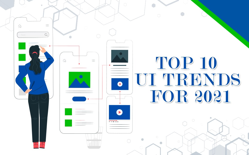 Top 10 UI Trends